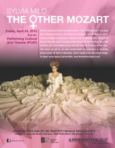 "Sylvia Milo, ""The Other Mozart"" is a play about Nannerl Mozart, the sister of Amadeus."