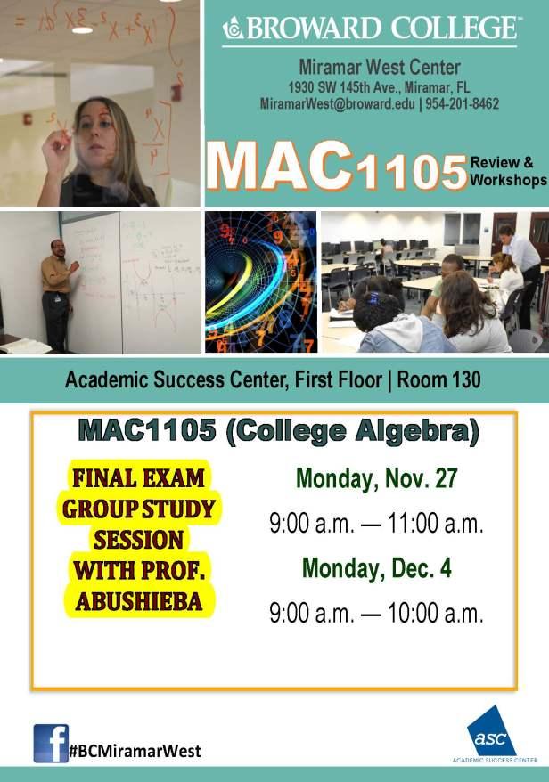 MAC1105_FINAL EXAM STUDY SESSION_MWC_IBRAHIM_NOV 27- DEC 4